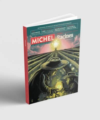 MICHEL N°2 « RACINES »