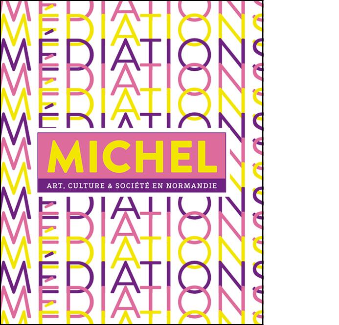 MICHEL N°3 «MEDIATIONS»