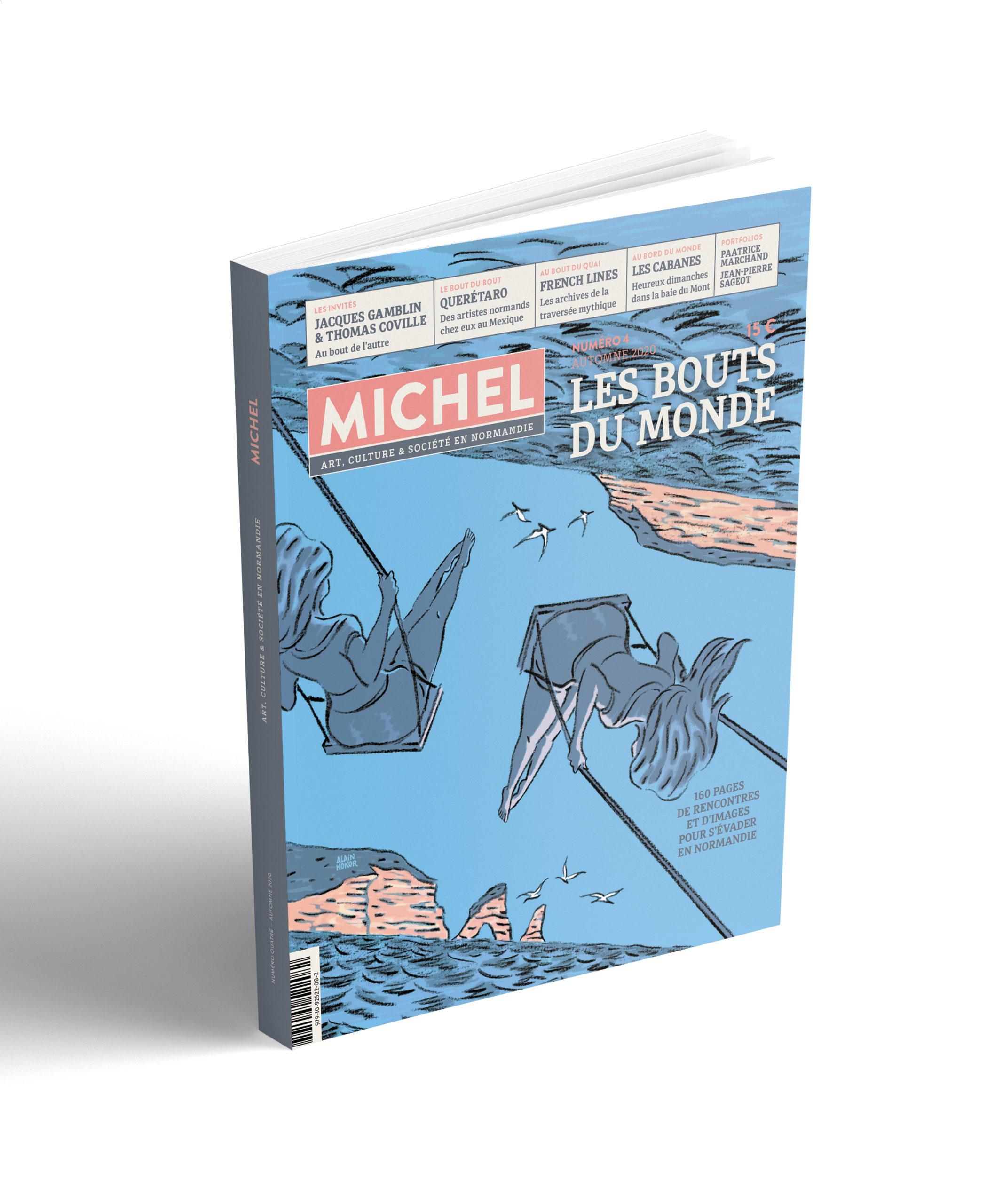 Nouveau : MICHEL N°4 «LES BOUTS DU MONDE»
